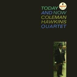 Coleman Hawkins: Today And Now - Acoustic Sounds-Vinyl-Schallplatte Klangheimat