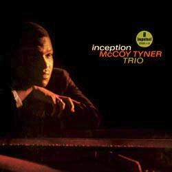 McCoy Tyner: Inception - Acoustic Sounds - Vinyl-Schallplatte Klangheimat